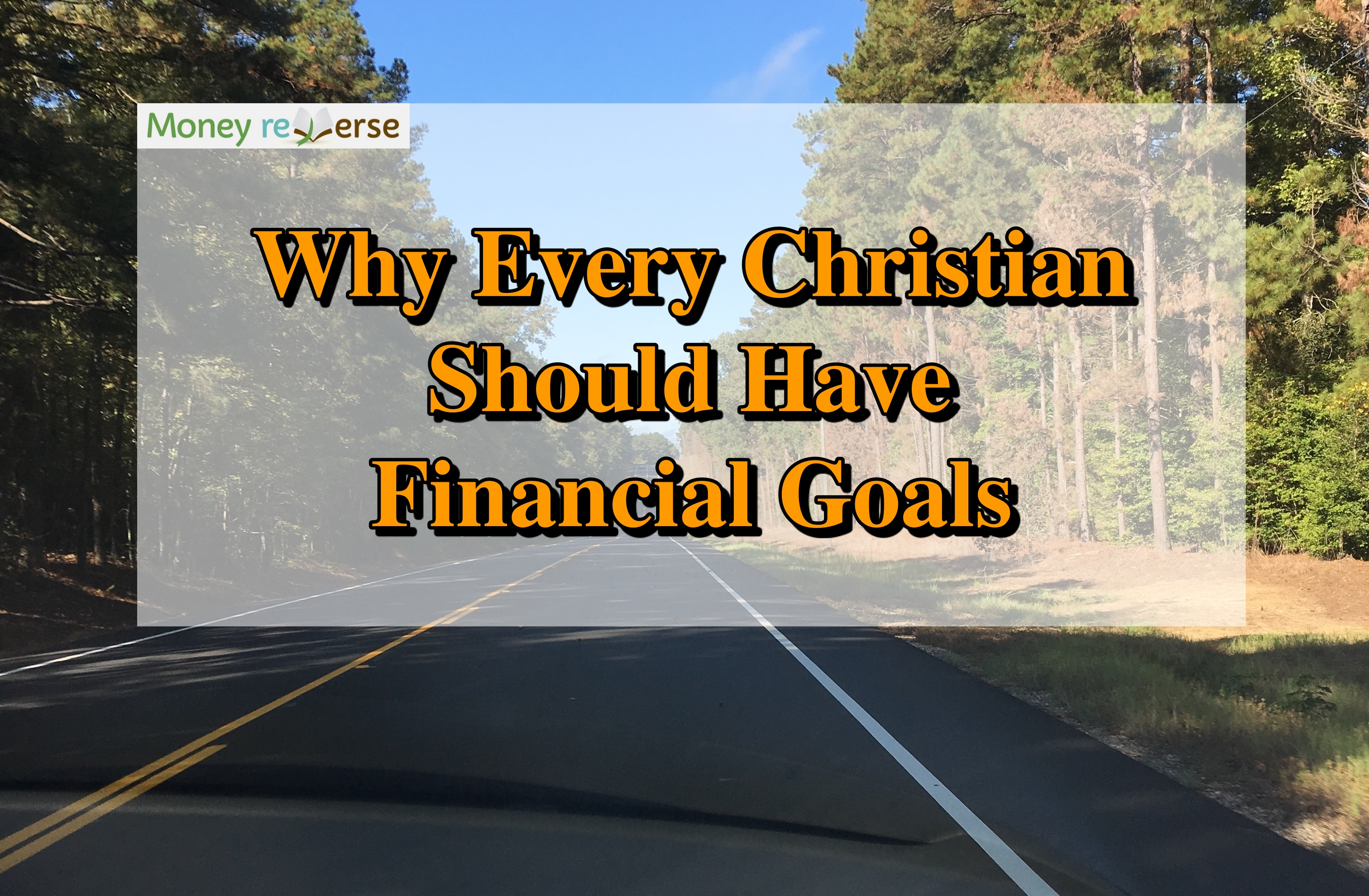 Why every Christian should have financial goals