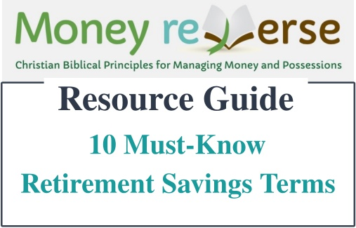 10 must-know retirement savings terms