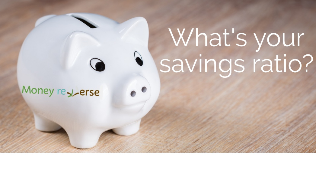 Whats your savings ratio?